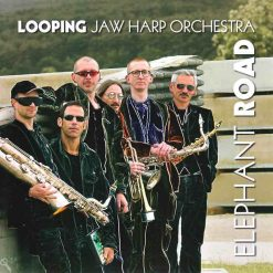 Elephant Road Looping Jaw Harp Orchestra