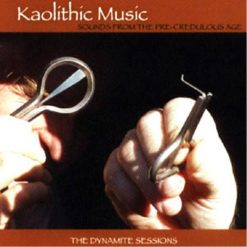 Kaolithic Music The Dynamite Sessions audio cd cover